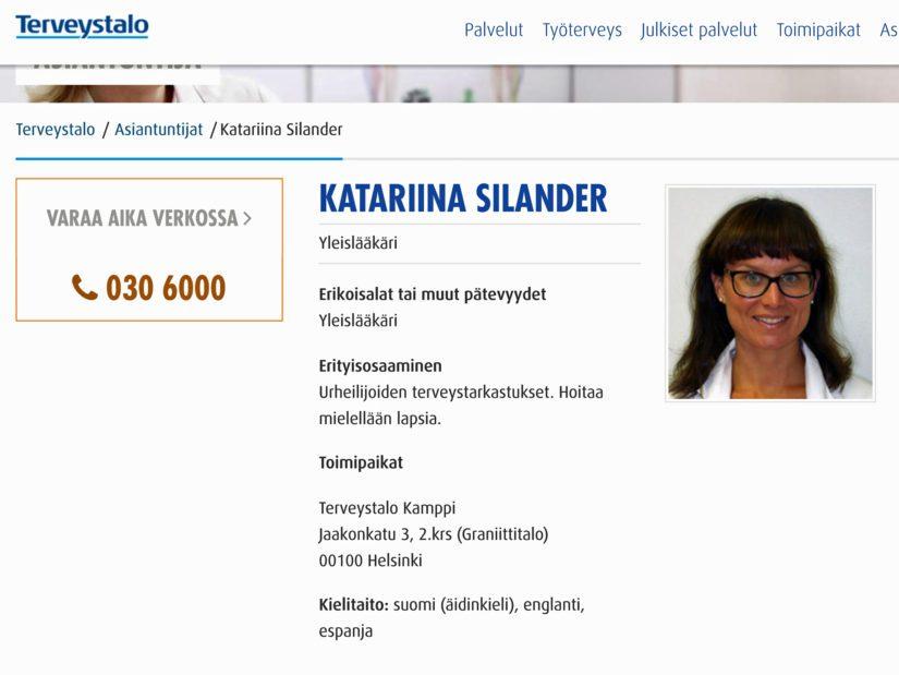 Myös sote-asiantuntijaryhmän jäsen ja Hiilamon kanssa mielipidekirjoitukseen osallistunut Katariina Silander pitää myös yleislääkärin vastaanottoa Terveystalossa.
