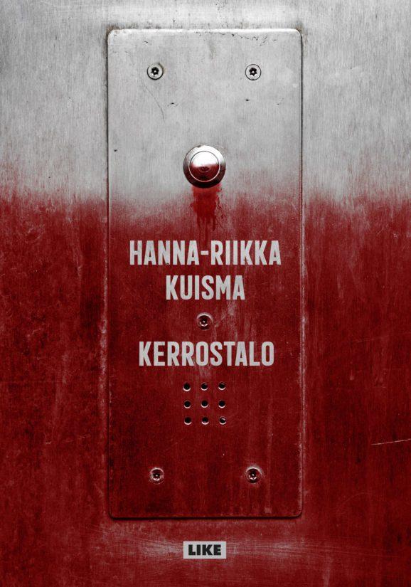 Kuisma, Hanna-Riikka: Kerrostalo