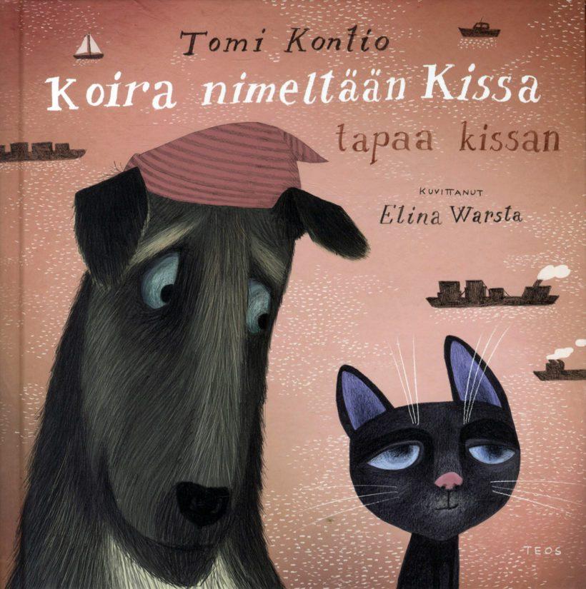 Kontio, Tomi. Kuvitus: Warsta, Elina: Koira nimeltään Kissa tapaa kissan