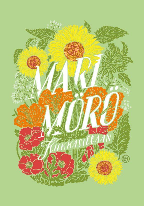 Mari Mörö: Kukkasillaan