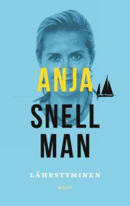 Anja Snellman: Lähestyminen (WSOY 2016)