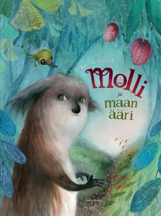 Katri Kirkkopelto: Molli ja maan ääri