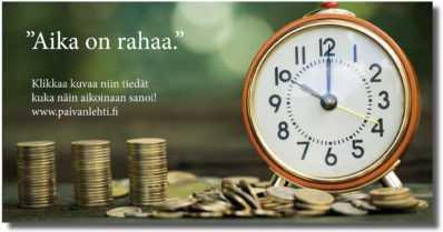 """Päivän sitaatti: """"Aika on rahaa"""""""