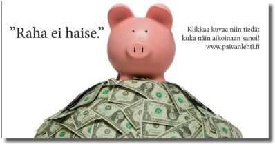 """Päivän sitaatti: """"Raha ei haise."""""""