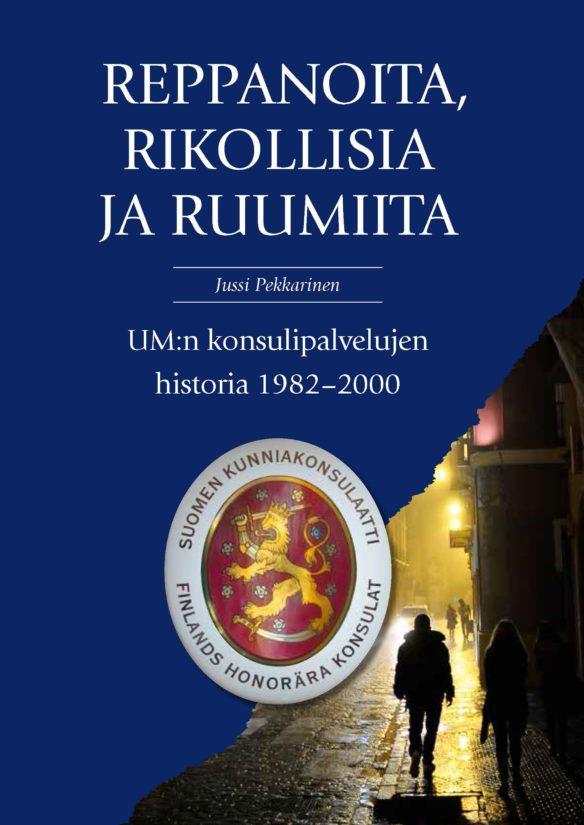 Jussi Pekkarisen kirjassa UM:n asiakkaina on myös edustustoja vuosikausia työllistäneitä elämäntapakulkureita ja ammattihuijareitakin.