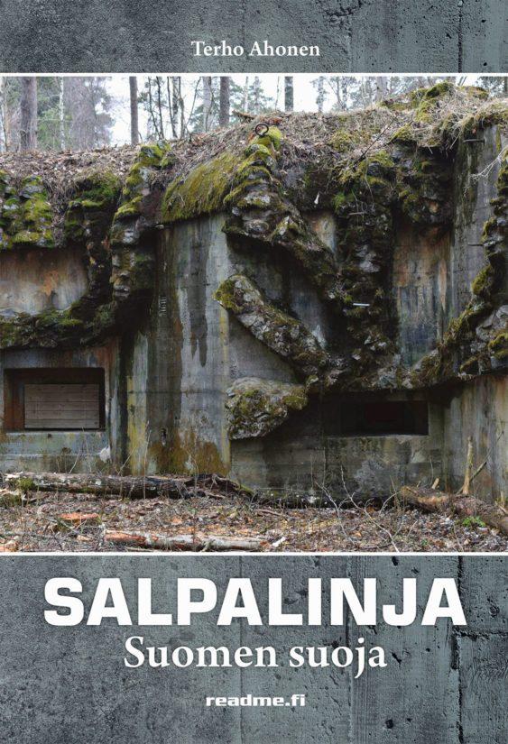 Terho Ahonen: Salpalinja – Suomen suoja